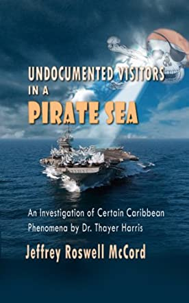 Undocumented Visitors in a Pirate Sea