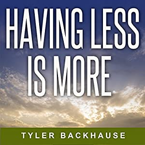 Having Less Is More Audiobook