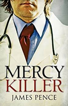 Mercy Killer by [Pence, James]