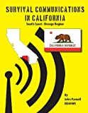 Survival Communications in California, John Parnell, 1625120168