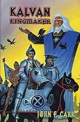 Kalvan Kingmaker (Kalvan Series)