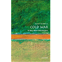 The Cold War: A Very Short Introduction (Very Short Introductions Book 87)