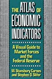 The Atlas of Economic Indicators, W. Stansbury Carnes and Stephen D. Slifer, 0887305377