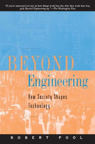 Beyond Engineering: How Society Shapes Technology (Sloan Technology)