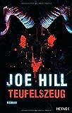 Teufelszeug: Roman von Joe Hill (11. Oktober 2011) Taschenbuch
