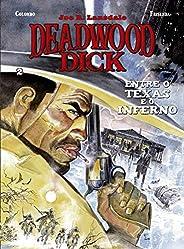 Deadwood Dick: Livros Dois – Entre O Texas E O Inferno