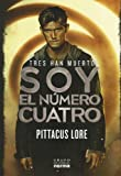 Soy el n?mero cuatro (I Am Number Four) (Spanish Edition) by Pittacus Lore (2011-01-03)