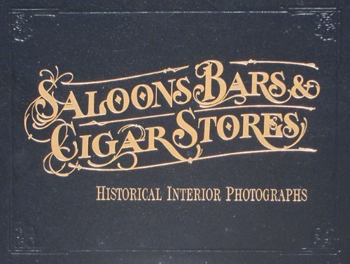 Saloons Bars and Cigar Stores