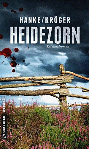 Heidezorn: Kriminalroman (Kriminalromane im GMEINER-Verlag)