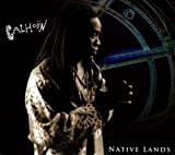 Native Lands (W/Dvd) by Will Calhoun