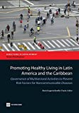 Promoting Healthy Living in Latin America and the Caribbean, , 1464800162