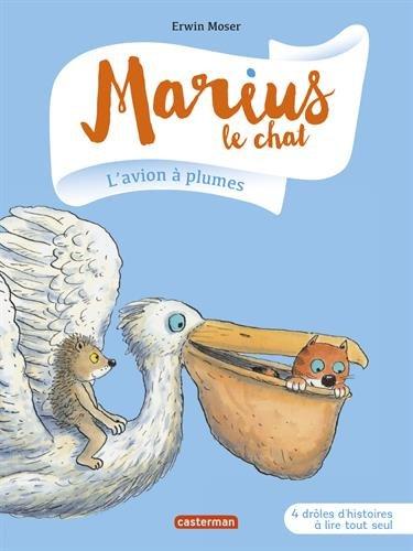 Marius le chat n° 6 L'avion à plumes