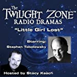 Little Girl Lost: The Twilight Zone Radio Dramas | Richard Matheson