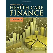 Essentials of Health Care Finance : Eighth Edition, Includes Navigate 2 Advantage Access