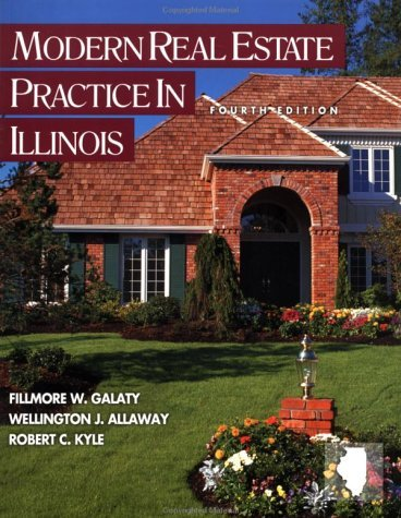 Modern Real Estate Practice in Illinois (4th (fourth) edition): 4th (fourth) edition