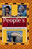 img - for People's Plants: A Guide to Useful Plants of Southern Africa book / textbook / text book