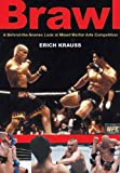 Brawl, Erich Krauss and Bret Aita, 1550225170