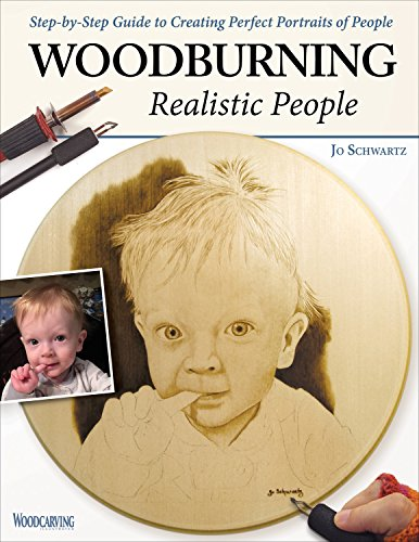 (Woodburning Realistic People: Step-by-Step Guide to Creating Perfect Portraits of People (Fox Chapel Publishing) Learn How to Turn a Photo of a Loved One into a Beautiful Pyrography Pattern )