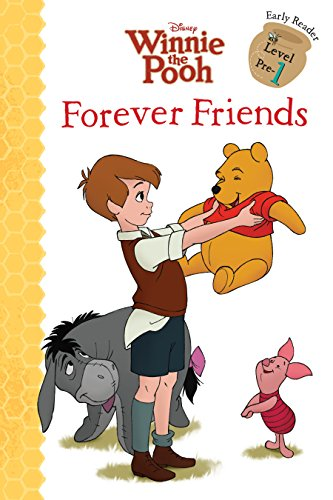 Winnie the Pooh: Forever Friends (Disney Early Readers, Level ()
