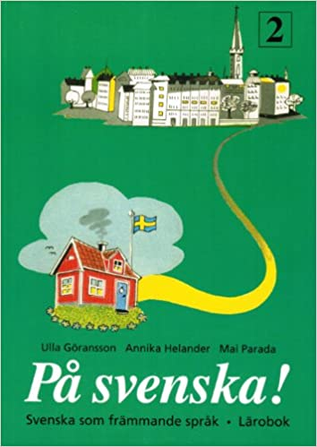 Book PA Svenska!: Larobok 2 (Swedish Edition)