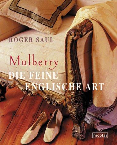 Mulberry: Die feine englische Art