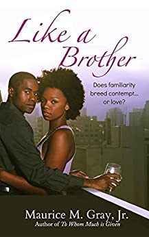 Like A Brother by [Gray Jr, Maurice M]