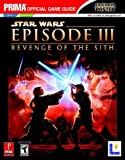 Star Wars Episode III: Revenge of the Sith: Official Strategy Guide (Prima Official Game Guides)
