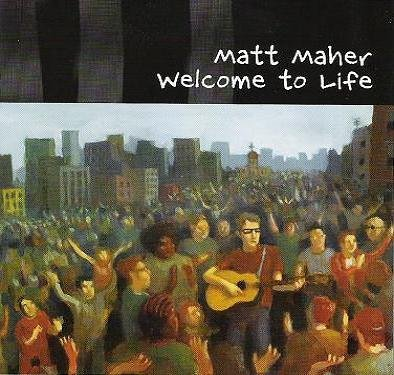 Welcome To Life Album Cover