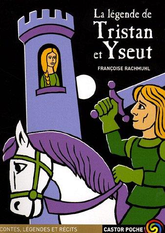 La Légende De Tristan Et Yseut [Pdf/ePub] eBook