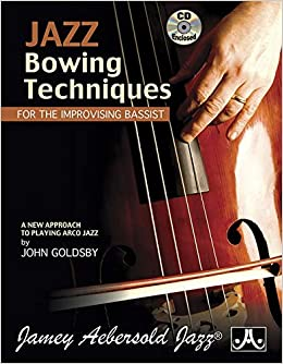 Jazz Bowing Techniques For The Improvising Bassist (Book