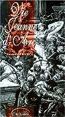 Vie de Jeanne d'Arc par France