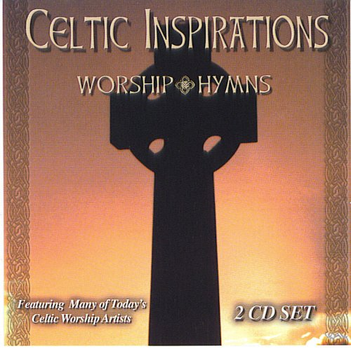 Celtic Inspirations: Worship Hymns by Ministry Music