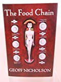 The Food Chain, Geoff Nicholson, 0879515082