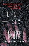 Eye for an Eye, Frank Muir, 1906307539