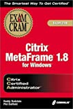 Citrix CCA Metaframe 1.8 for Windows, Roddy Rodstein and Phil Duffield, 1576109453