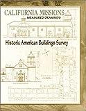 California Missions Measured Drawings, , 0967377218