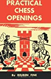 Practical Chess Openings, Reuben Fine, 4871875342