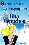 La vie exemplaire de Rita Capuchon par Xenakis