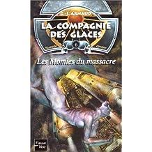 006-les momies du massacre