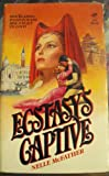 Ecstasy's Captive, Nelle McFather, 0843920068