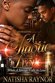 A Chaotic Love: When A Savage Falls In Love