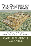 The Culture of Ancient Israel, Carl Cornill, 147830846X