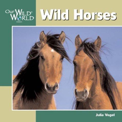 Wild Horses ()