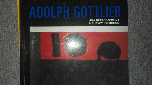 Download Adolph Gottlieb: Una Retrospectiva / a Survey Exhibition PDF