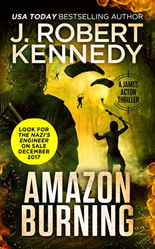 Amazon Burning (A James Acton Thriller, #10) (James Acton Thrillers) (Special China Rare)