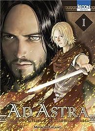Ad Astra, tome 1 par Mihachi Kagano