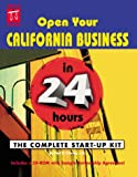 Open Your California Business in 24 Hours, Peri H. Pakroo, 087337410X