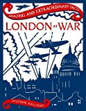 img - for London at War (Amazing and Extraordinary Facts) book / textbook / text book