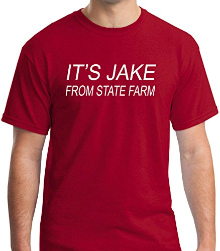 FNB Fashion It's Jake From State Farm - Funny Insurance Premium Men's T-Shirt (Medium, Red)