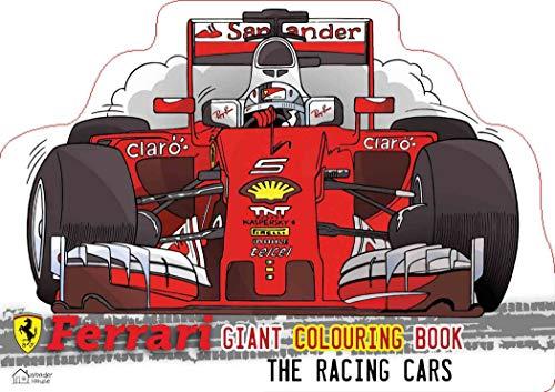 Ferrari The Racing Cars: Giant Colouring Book In The Shape Of A Ferrari Car